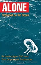 ALONE: Orphaned on the Ocean by Richard…