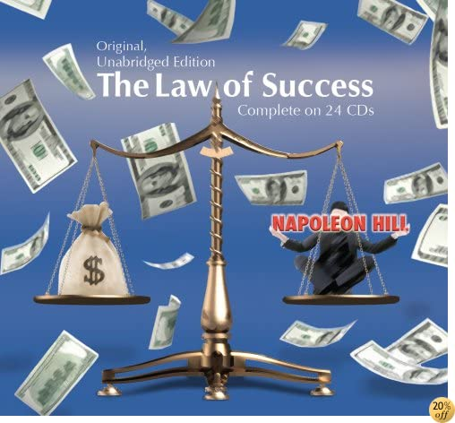 The Law of Success in Sixteen Lessons (Original, Unabridged Edition) Complete on 24 CD's