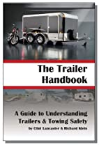 The Trailer Handbook: A Guide to…