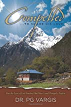 Compelled to Share His Love: How the Love of…
