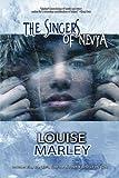 Marley, Louise: The Singers of Nevya