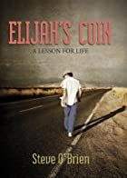 Elijah&#039;s Coin: A Lesson for Life by&hellip;