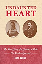 Undaunted Heart: The True Story of a…