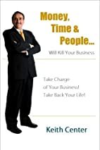 Money, Time & People... will kill your…