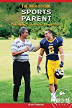 The High School Sports Parent: Developing…