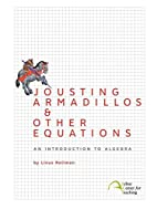 Jousting Armadillos & Other Equations: An…