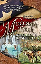 Moccasin Tracks (Threads West An American…