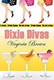 Brown, Virginia: Dixie Divas