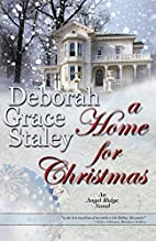 A Home For Christmas by Deborah Grace Staley