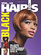 Hair's How, Vol. 14: Black- Hairstyling Book…
