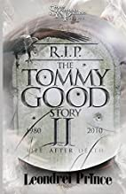 The Tommy Good Story II by Leondrei Prince