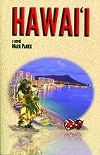 Hawaii: A Novel by Mark Panek