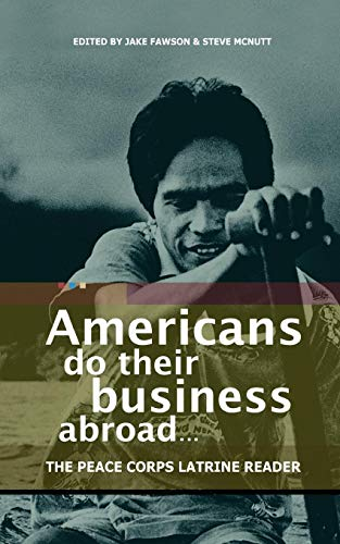 americans-do-their-business-abroad-the-peace-corps-latrine-reader
