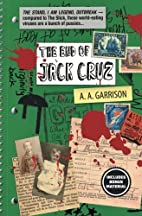 The End of Jack Cruz by A A Garrison