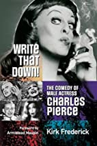 Write That Down! The Comedy of Male Actress…
