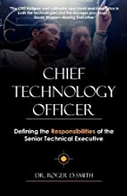 Chief Technology Officer: Defining the…