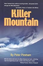 Killer Mountain by Peter Pinkham