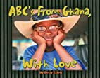ABC's from Ghana: With Love by Betty…