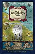 Foundlings by Matthew Christian Harding