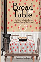 Bread on the Table by Renetta Burlage