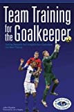 John Murphy: Team Training for the Goalkeeper