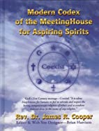 Modern Codex of the MeetingHouse for…