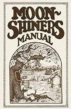 Moonshiners Manual by Michael Barleycorn