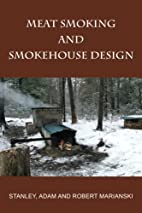 Meat Smoking And Smokehouse Design by…