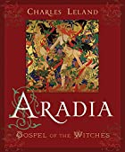 Aradia or The Gospel of the Witches by…