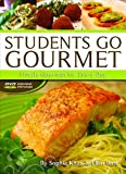Bass, Ellen: Students Go Gourmet