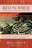 Carter, Bill: Red Summer: The Danger and Madness of Commercial Salmon Fishing in Alaska