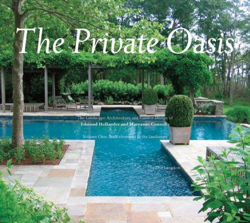 the-private-oasis-the-landscape-architecture-of-edmund-hollander-design