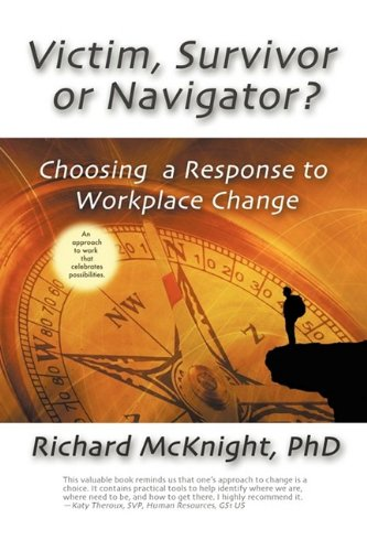 victim-survivor-or-navigator-choosing-a-response-to-workplace-change
