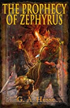 The Prophecy of Zephyrus by G. A. Hesse