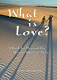 James Robinson: What is Love?: A Book for Men and the Women Who Love Them