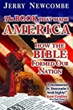 Newcombe, Jerry: The Book That Made America: How the Bible Formed Our Nation