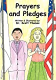 Thomas, Scott: Prayers and Pledges