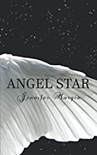 Angel Star by Jennifer Murgia