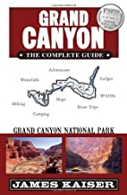 Grand Canyon: The Complete Guide: Grand…