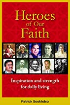 Heroes of our Faith: Inspiration and…