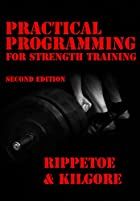 Practical Programming for Strength Training…