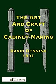 The Art and Craft of Cabinet-Making by David…
