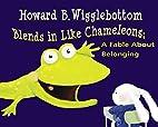 Howard B. Wigglebottom Blends in Like…