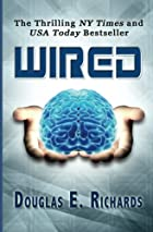 WIRED (paperback) by Douglas E. Richards