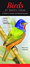 Birds of North Texas: A Guide to Common &…