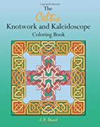 The Celtic Knotwork and Kaleidoscope…