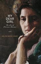 My Dear Girl: The Art of Florence Hosmer by…