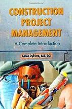 Construction Project Management: A Complete…