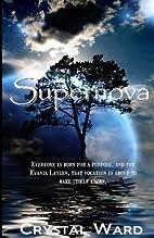 Supernova: The Supernova Saga by Crystal…