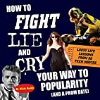 How To Fight, Lie, and Cry Your Way to…